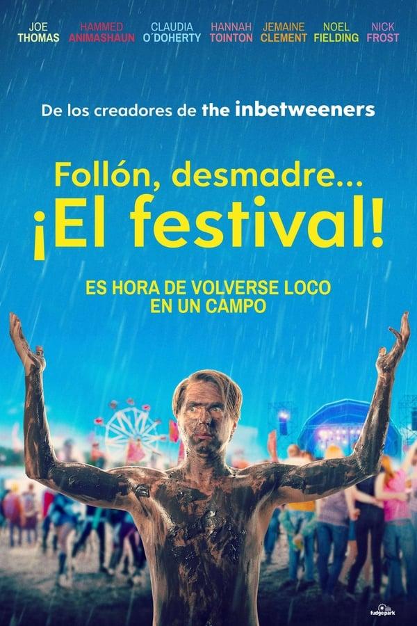 Follón, desmadre… ¡El festival!