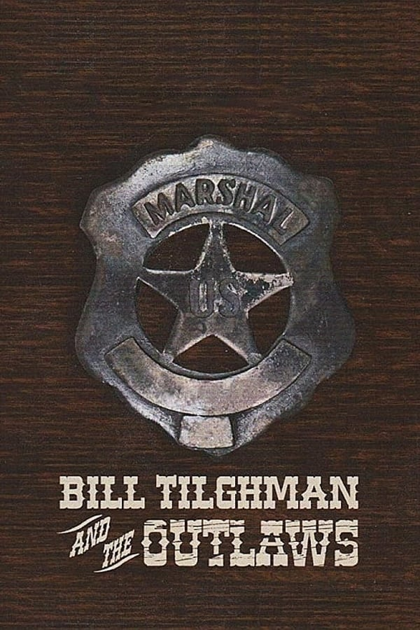 Assistir Bill Tilghman and the Outlaws Online