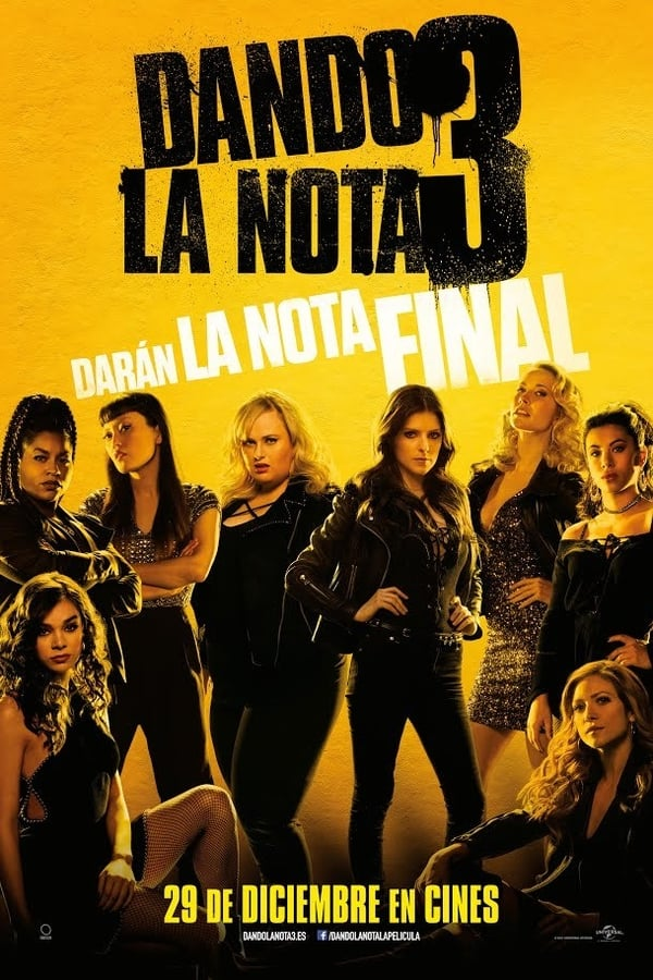 Dando la nota 3 (Pitch Perfect 3) ()