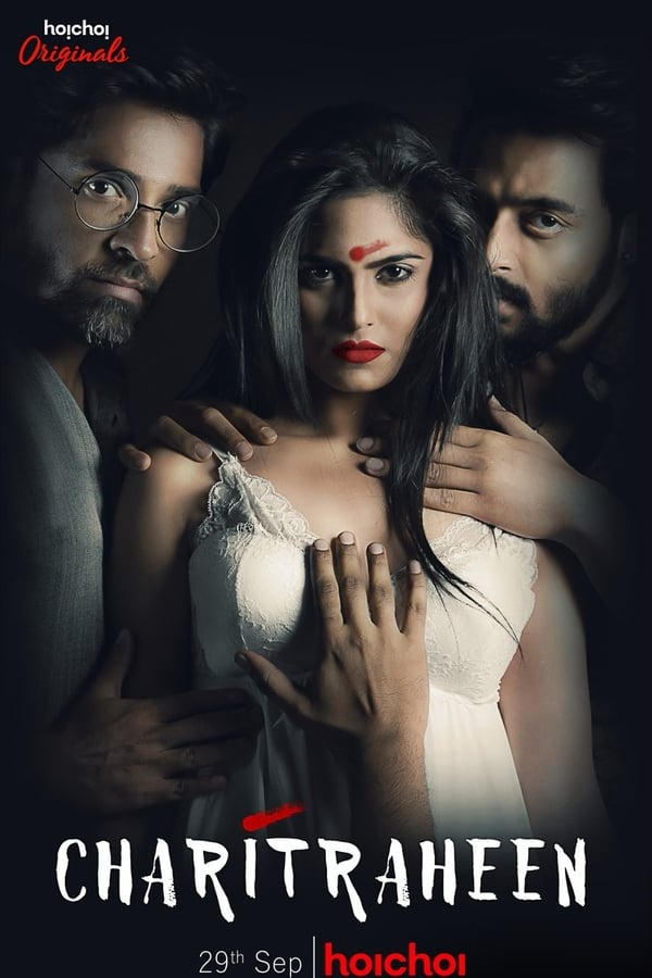 (18+) Charitraheen Bengali Hoichoi Series Season 01-02 All 20 Episodes 1080p WEB-DL | Free Download | Watch Online | GDrive | Direct Links