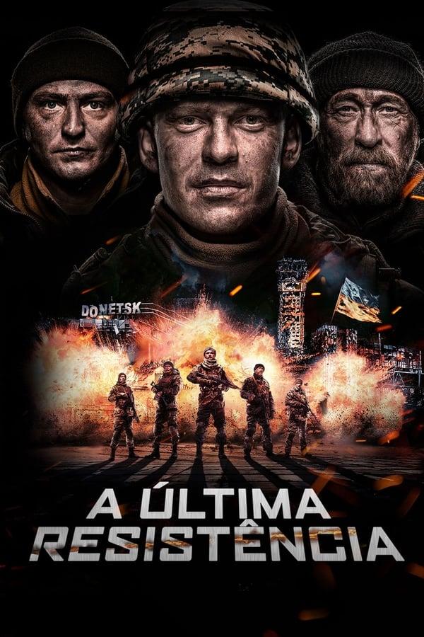 A Última Resistência poster, capa, cartaz