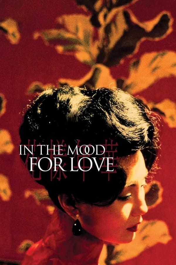 სასიყვარულო განწყობა / In the Mood for Love (Faa yeung nin wa) ქართულად