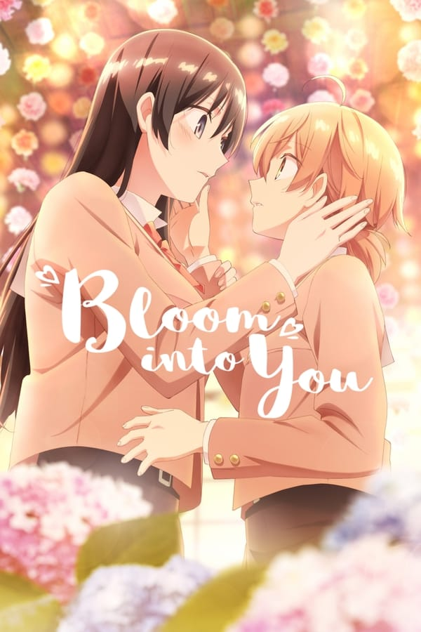 Assistir Bloom Into You Online