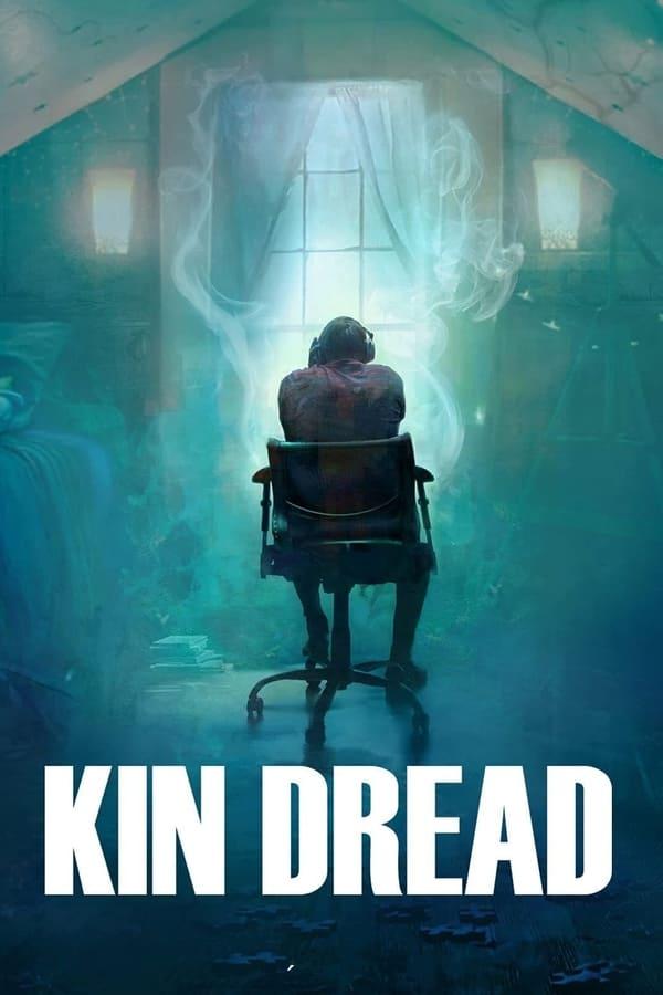Kin Dread (2021)