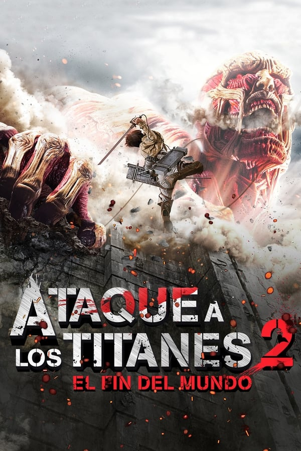 Ataque a los Titanes 2, el fin del mundo (Attack on Titan 2: End of the World) ()