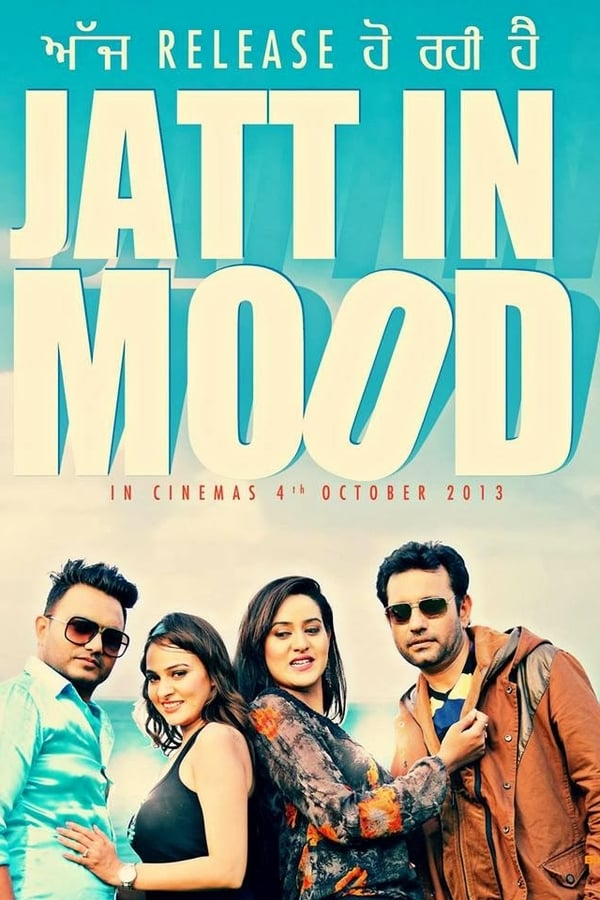Jatt in Mood (Punjabi)
