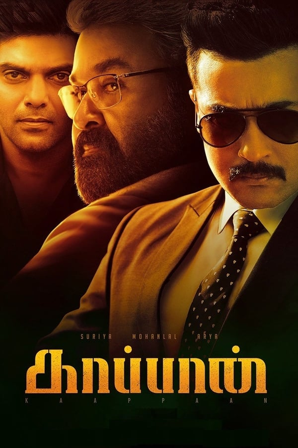 Kaappaan (2019) Tamil 1080p | 720p | HQ PreDVD | 2.3GB | 1.4GB | 900MB | Download | Watch Online | Direct Links | GDrive