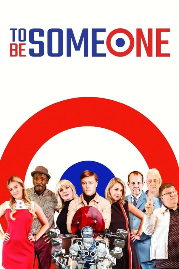 To Be Someone (2020)