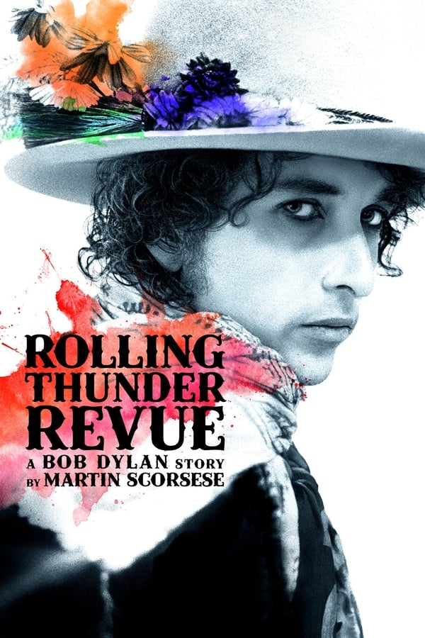 Assistir Rolling Thunder Revue: A Bob Dylan Story by Martin Scorsese Online