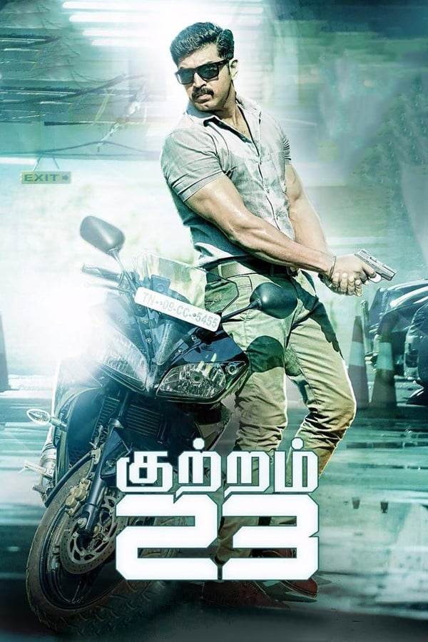Kuttram 23 (2017) Hindi + Tamil [Dual Audio] 720p HDRip | 1.35 GB | Download Hindi Dubbed Movie | Watch Online | Direct Links | GDrive