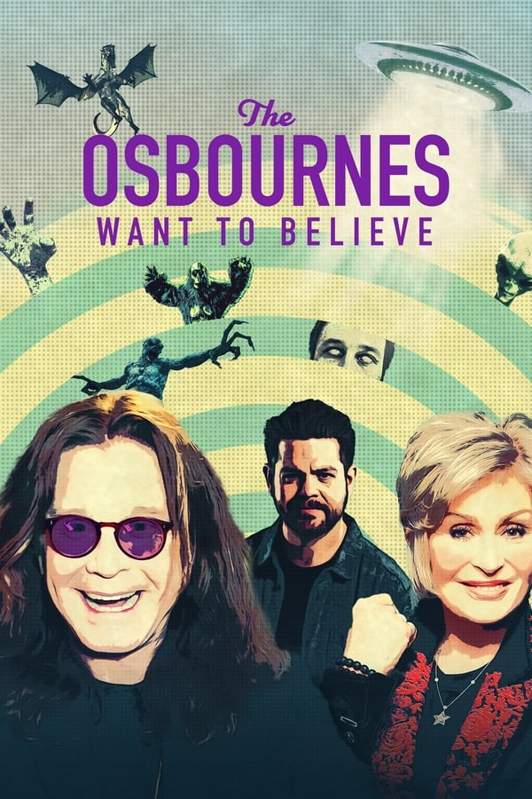 The Osbournes Want to Believe Season 1 Complete