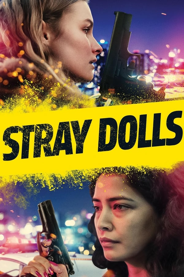 Assistir Stray Dolls Online