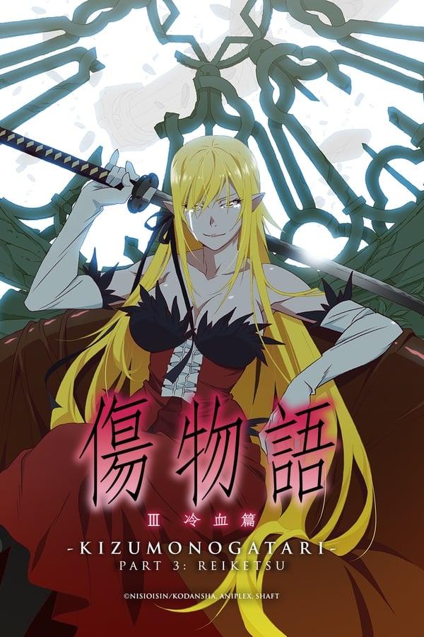 Kizumonogatari Part 3: Reiketsu Online
