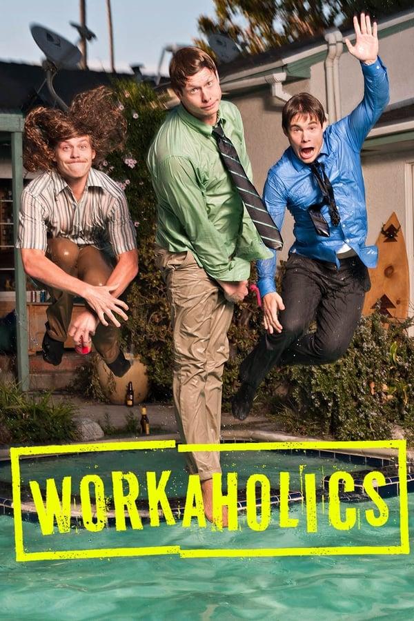 Assistir Workaholics Online