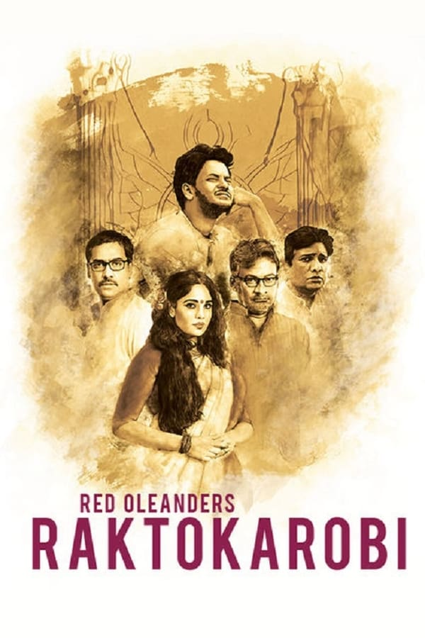 Red Oleanders Raktokarobi (2017) Bengali | x264 WEB-Rip | 720p | 480p | Download | Watch Online | GDrive | Direct Links