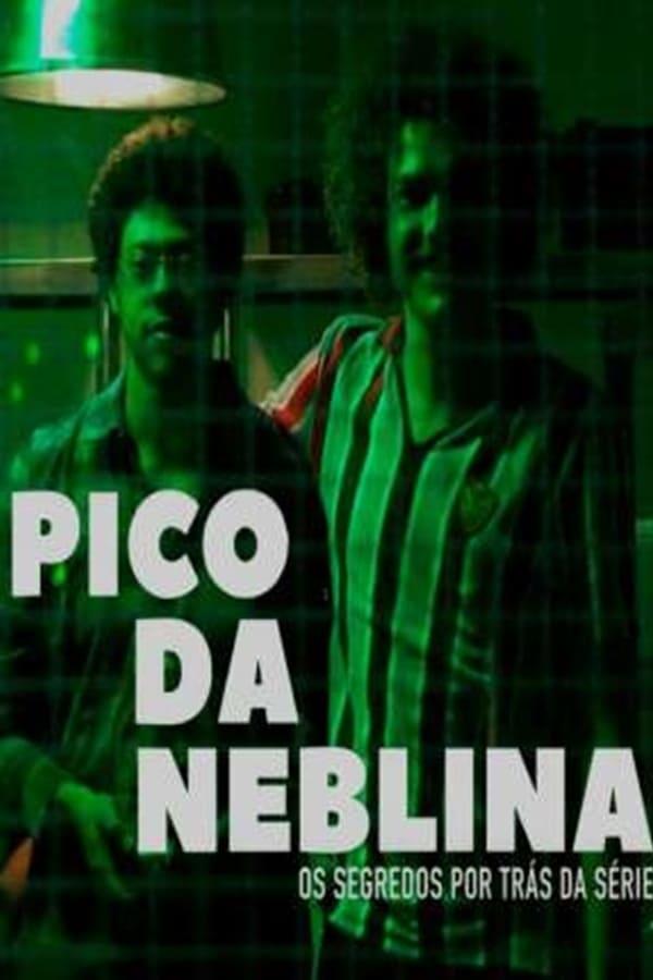 Assistir Pico Da Neblina Online