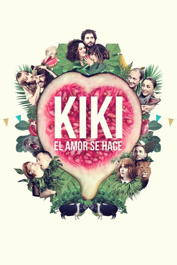 Kiki, el amor se hace ()