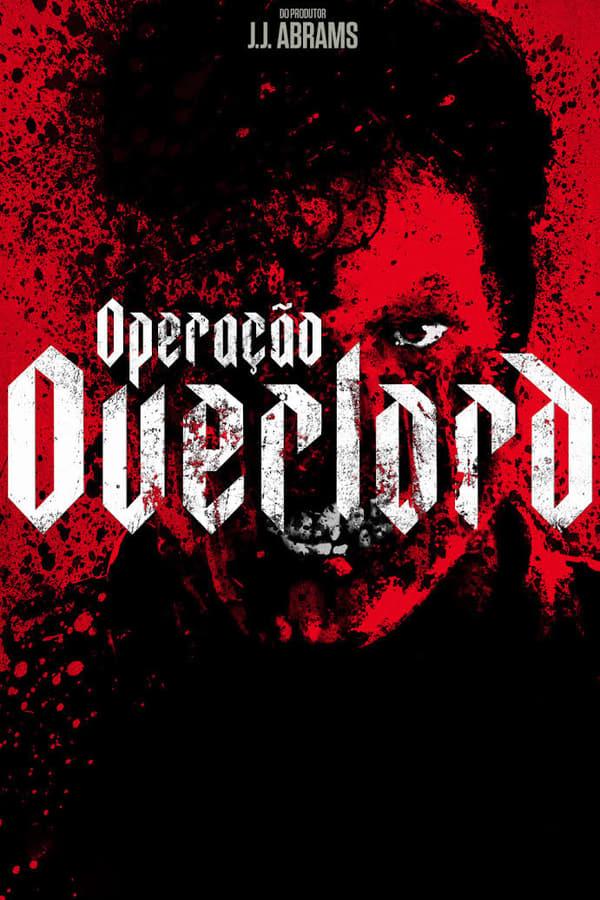 Assistir Operação Overlord Online