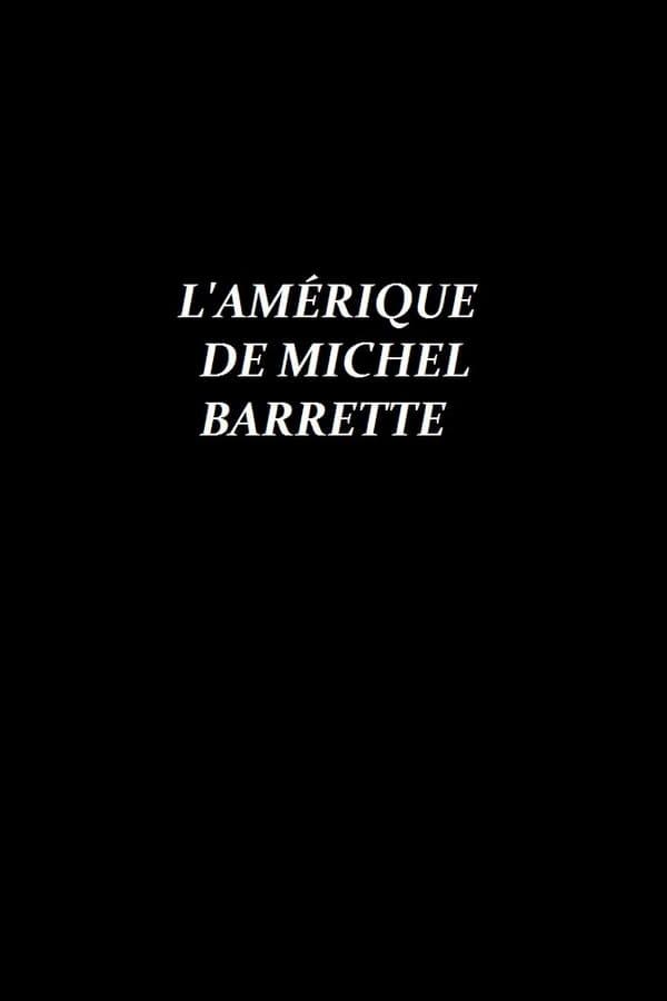 L Amérique de Michel Barrette