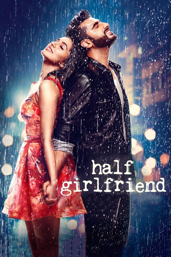 Half Girlfriend (2017) Hindi  Full Movie 1080p WEB-DL | 720p | 2.8 GB , 2.3 GB | Zee5  Exclusive | Download | Watch Online | Direct Links | GDrive