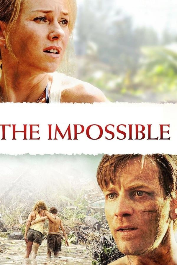 |FR| The Impossible