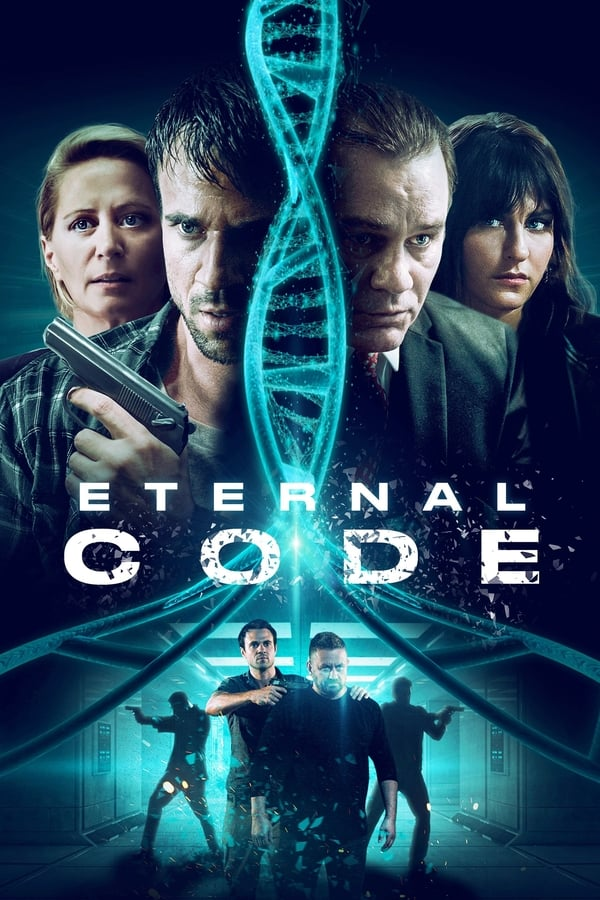 Eternal Code (2019) English Full Movie 1080p WEB-DL | 720p |1.6GB | 930MB | Download | Watch Online | Direct Links | GDrive