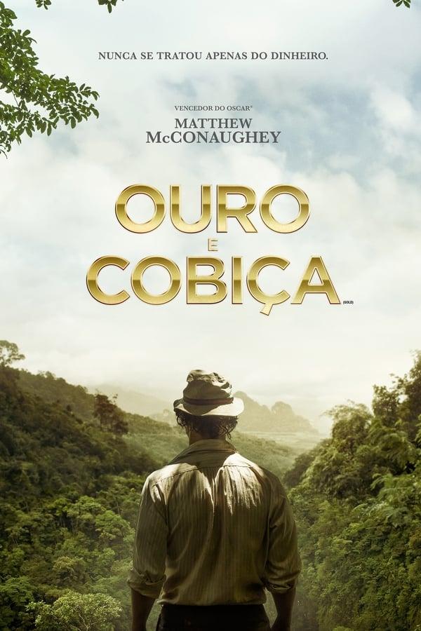 Ouro e Cobiça – Legendado (2017)