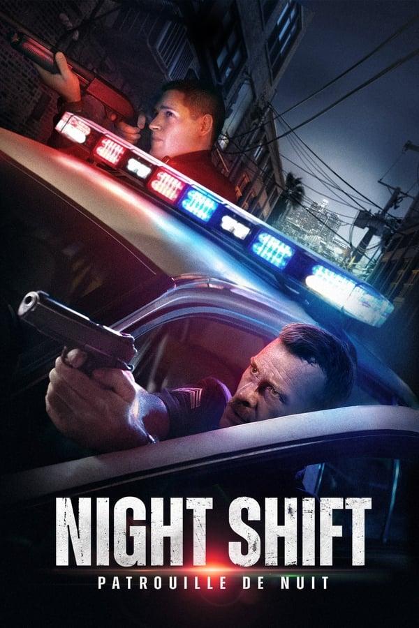 Night Shift : Patrouille de nuit Film Complet en Streaming VF