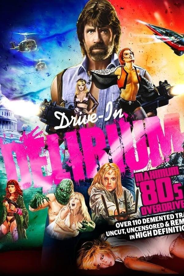 Drive-In Delirium: Maximum 80's Overdrive