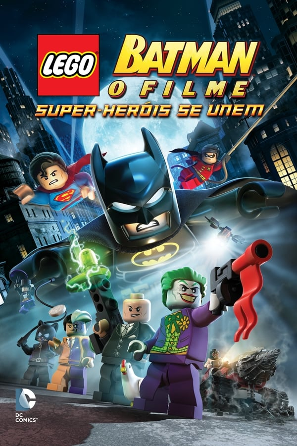 Assistir Batman Lego: O Filme – Super Heróis Se Unem Online