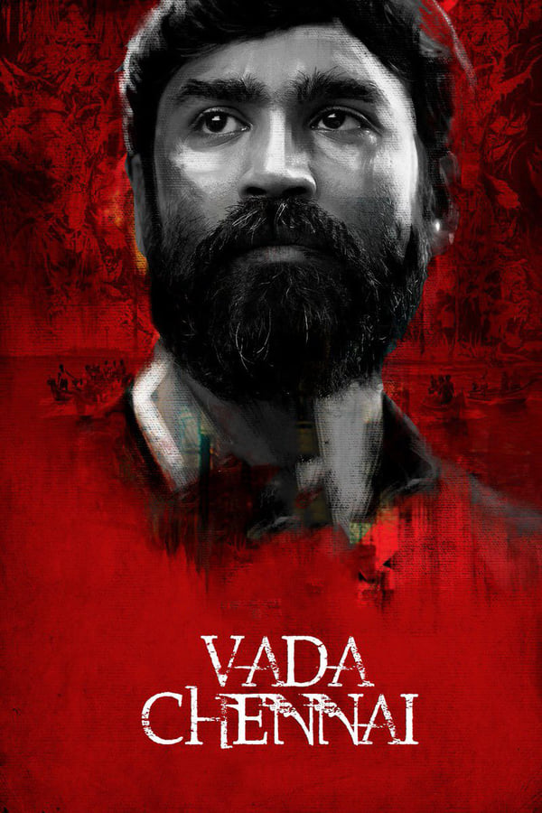 Vada Chennai (2018) Tamil | x265 10bit AMZN WEB-Rip HEVC | 1080p | 720p | 480p | Download | Watch Online | GDrive | Direct Links