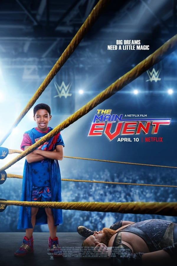The Main Event (2020) [Hindi+English] | Netflix Exclusive | x264 WEB-DL | 1080p | 720p | 480p | Download | Watch Online | GDrive | Direct Links