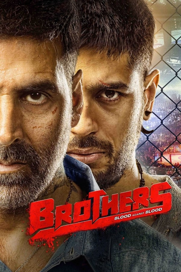 Brothers  (2015) Hindi | x264 Bluray | 720p | 480p | Download | Watch Online | GDrive | Direct Links