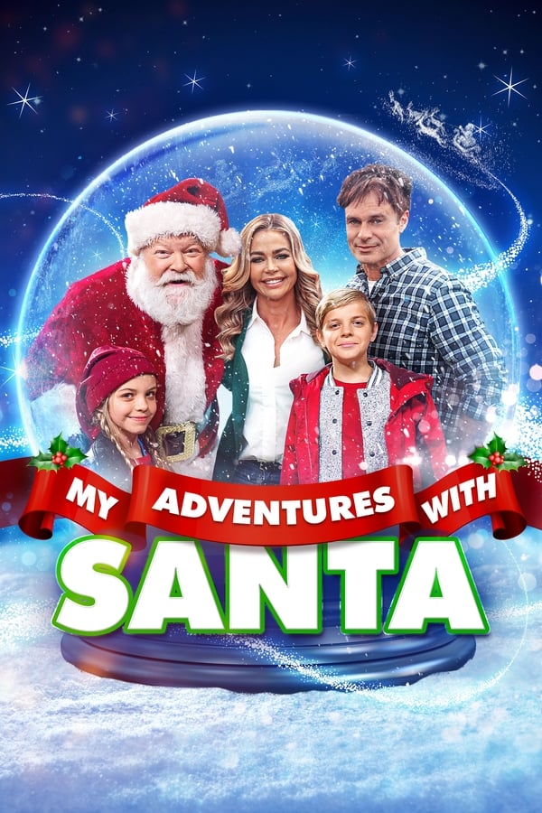 My Adventures with Santa (2019) English Full Movie 1080p WEB-DL | 720p | 1.5GB | 800MB | Download | Watch Online | Direct Links | GDrive
