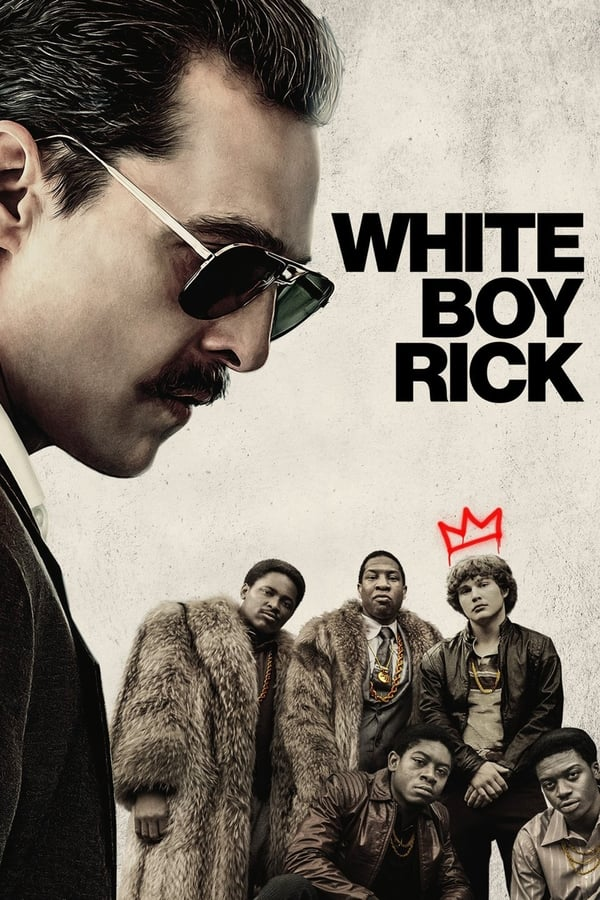 White Boy Rick poster, capa, cartaz