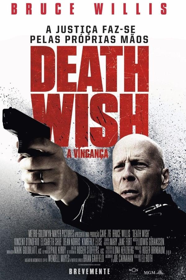 Assistir Desejo de Matar Online