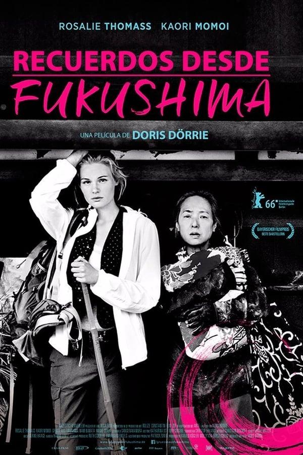 Greetings from Fukushima  (Fukushima, Mon Amour )
