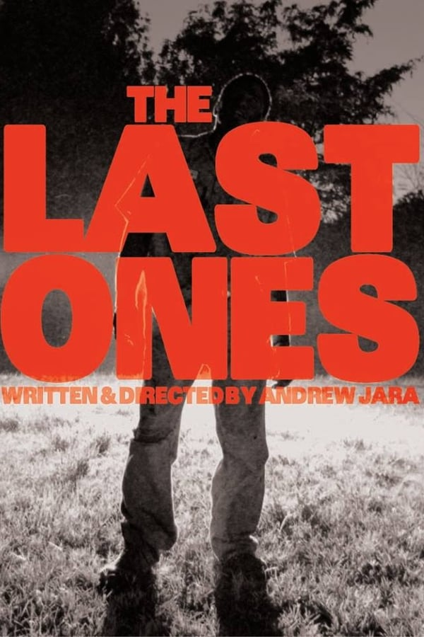 Assistir The Last Ones Online