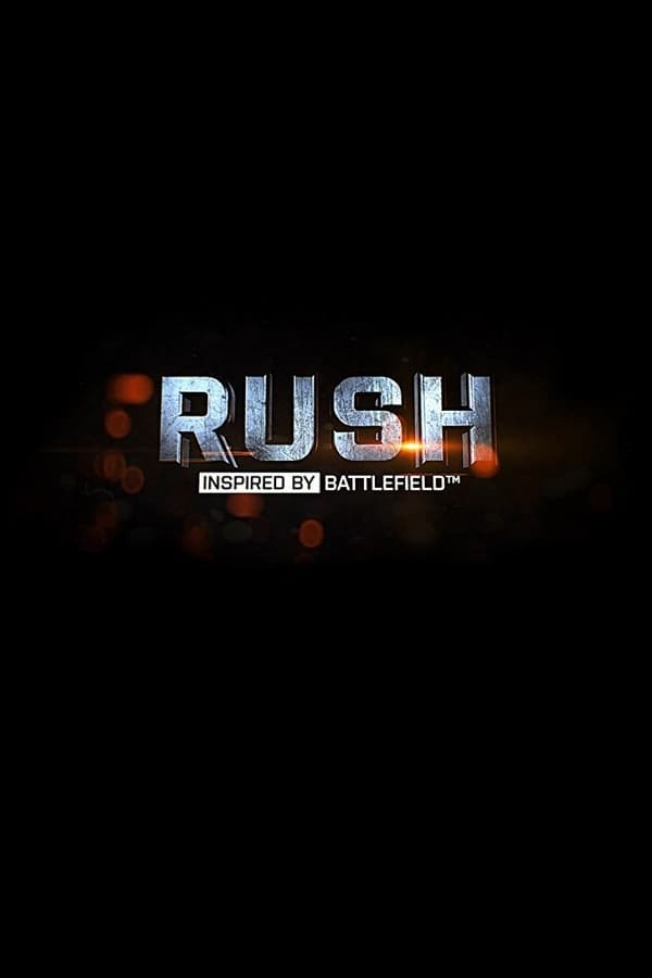 RUSH: Inspired by Battlefield