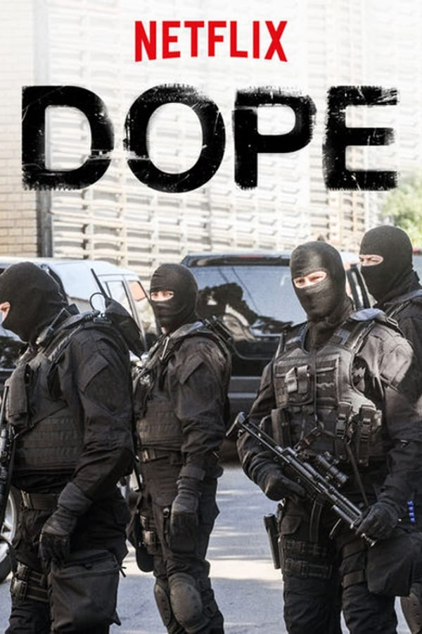 Dope - Season 1