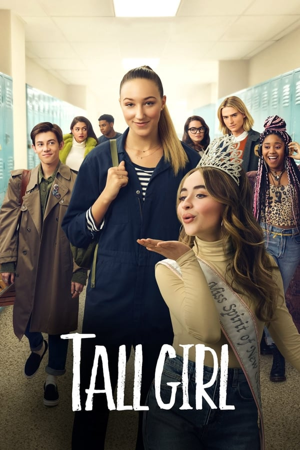 Tall Girl (2019) English Full Movie 1080p WEB-DL | 720p |3.17GB | 2.15GB | Netflix Exclusive | Download | Watch Online | Direct Links | GDrive