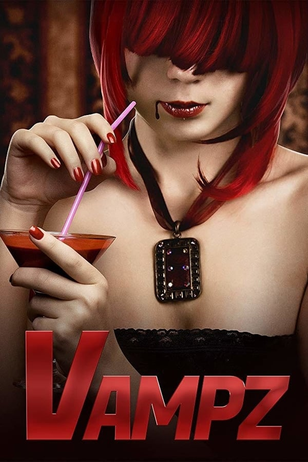 Vampz (2019) English 720p HDRip | 650MB | Download | Watch Online | Direct Links | GDrive