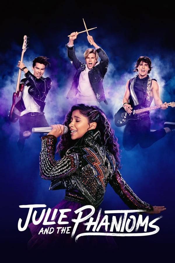 Assistir Julie and the Phantoms Online