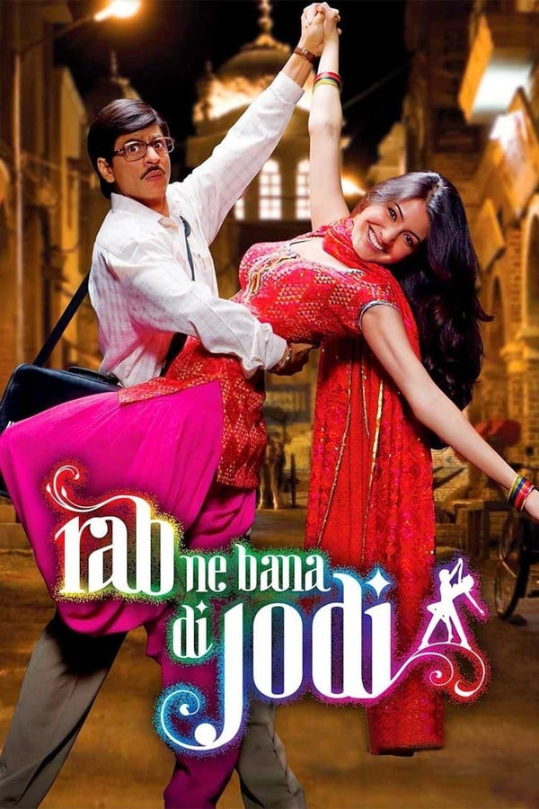 Rab Ne Bana Di Jodi (2008) Hindi Full Movie 1080p Blu-Ray | 720p | 3.6GB | 1.4GB | Download | Watch Online | Direct Links | GDrive