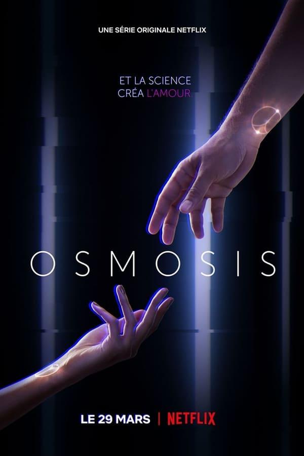 Osmosis Saison 1 En streaming