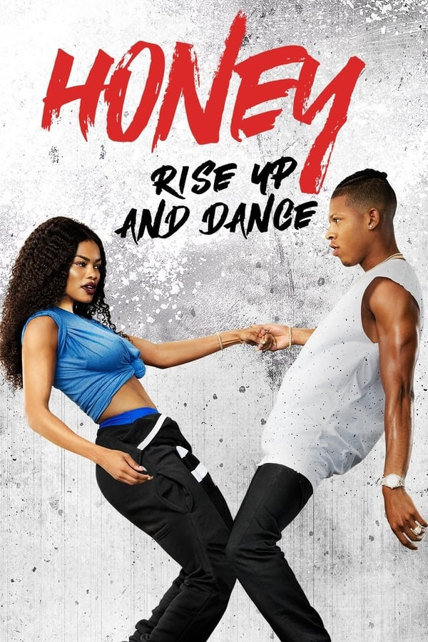 Honey: Rise Up and Dance ()