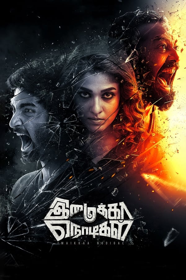 Imaikkaa Nodigal (2018) Tamil Full Movie 1080p WEB-DL | 720p | | 2.47 GB, 1.37 GB | Download | Watch Online | Direct Links | GDrive