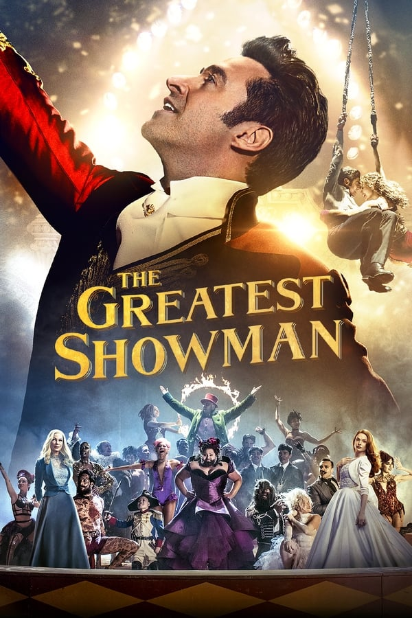 The Greatest Showman (2017)