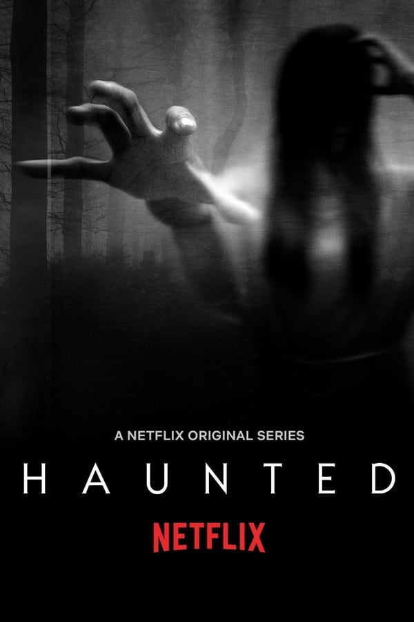 Haunted Saison 1 en streaming