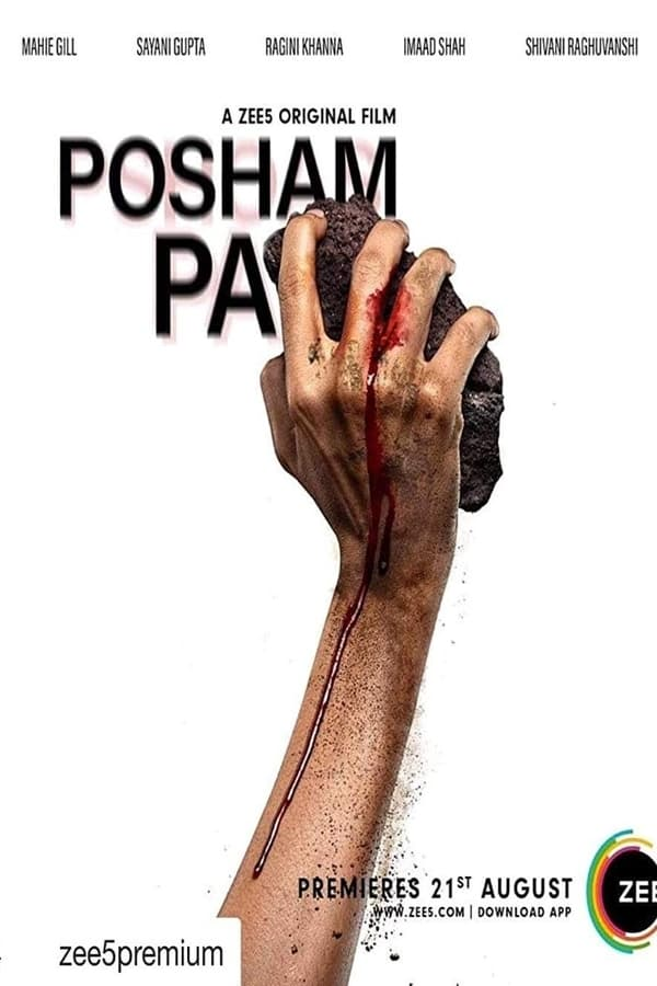 Posham Pa (2019) Hindi Full Movie 1080p WEB-DL | 720p | 480p | 1.2GB, 600mb, 250mb | Download | Watch Online | Direct Links | GDrive